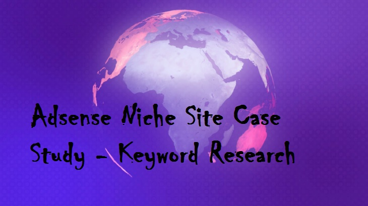 Adsense Niche Site Case Study 2017 (First Update)