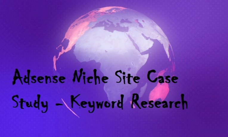Adsense Niche Site Case Study 2017 (Link building and Ranking)
